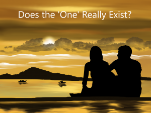 Does the one exist?